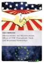 Titel: Microeconomic and Macroeconomic Effects of TTIP (Transatlantic Trade and Investment Partnership)