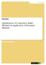 Titel: Optimization of Cooperative Banks' Websites by Application of Persuasive Methods