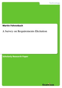 Titel: A Survey on Requirements Elicitation
