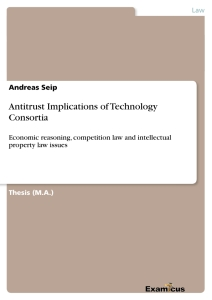 Titel: Antitrust Implications of Technology Consortia