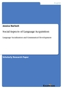 Titel: Social Aspects of Language Acquisition