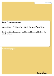 Titel: Aviation - Frequency and Route Planning