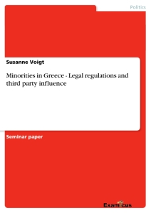 Titel: Minorities in Greece - Legal regulations and third party influence