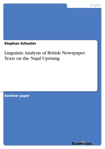 Titel: Linguistic Analysis of British Newspaper Texts on the Najaf Uprising
