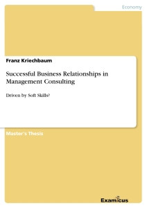 Titel: Successful Business Relationships in Management Consulting