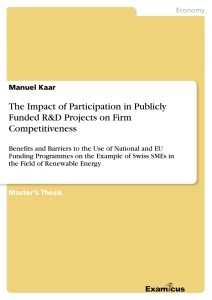 Titel: The Impact of Participation in Publicly Funded R&D Projects on Firm Competitiveness