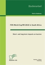 Titel: FIFA World CupTM 2010 in South Africa: Short- and long-term impacts on tourism