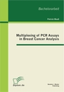 Titel: Multiplexing of PCR Assays in Breast Cancer Analysis