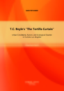 """Titel: T.C. Boyle's """"The Tortilla Curtain"""": Urban Conditions, Racism, and Ecological Disaster in Fortress Los Angeles"""