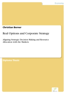 Title: Real Options and Corporate Strategy