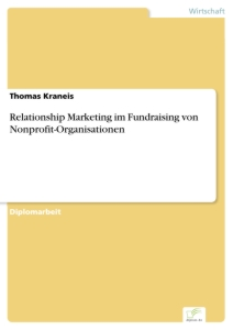 Titel: Relationship Marketing im Fundraising von Nonprofit-Organisationen