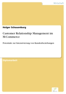 Titel: Customer Relationship Management im M-Commerce