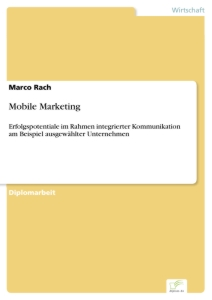 Titel: Mobile Marketing