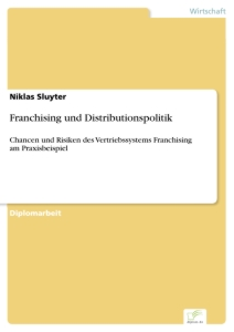 Titel: Franchising und Distributionspolitik