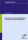 Titel: Stochastic Calculus with Applications to Stochastic Portfolio Optimisation