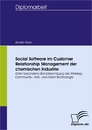 Titel: Social Software im Customer Relationship Management der chemischen Industrie