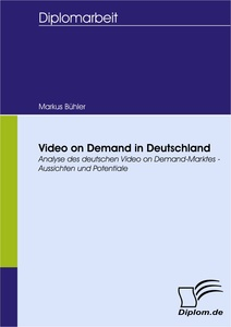 Titel: Video on Demand in Deutschland