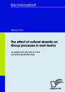 Titel: The effect of cultural diversity on group processes in work teams