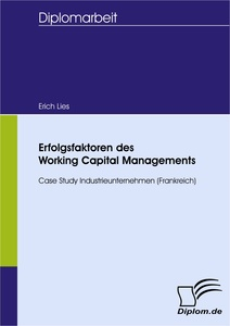Titel: Erfolgsfaktoren des Working Capital Managements