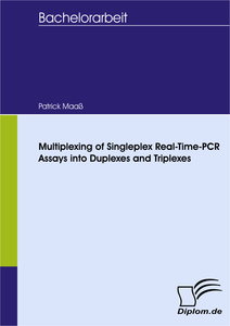 Title: Multiplexing of Singleplex Real-Time-PCR Assays into Duplexes and Triplexes