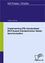 Titel: Implementing ETSI standardised RTCP-based Interdestination Media Synchronization