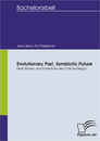 Titel: Evolutionary Past, Symbiotic Future: Definitionen und Potentiale des Critical Design