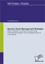 Titel: Business Travel Management Strategies