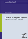 Titel: A Study on the Integrated Approach of Shareholder Value Analysis