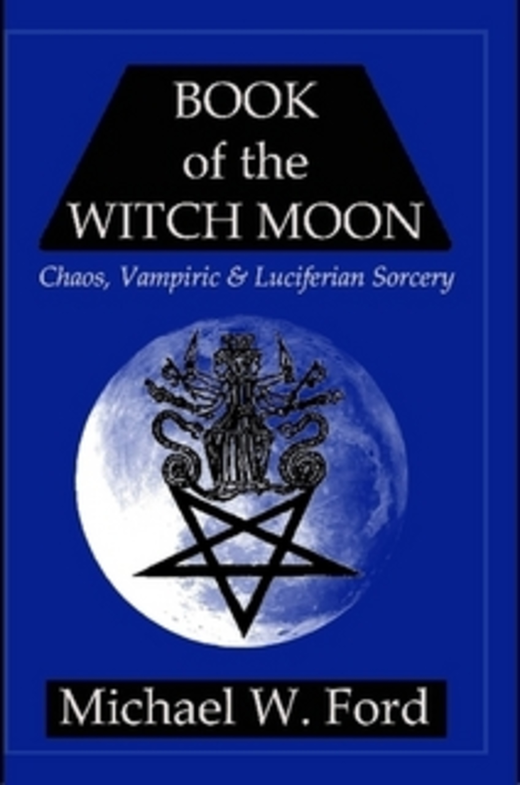 Image is loading BOOK-OF-THE-WITCH-MOON-Choronzon-Edition