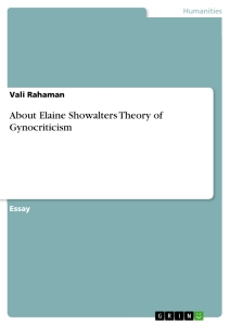 Title: About Elaine Showalters Theory of Gynocriticism