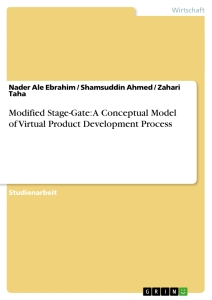 Titel: Modified Stage-Gate: A Conceptual Model of Virtual Product Development Process ()