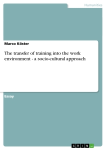 Title: The transfer of training into the work environment - a socio-cultural approach