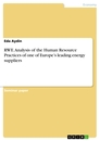 Title: RWE. Analysis of the Human Resource Practices of one of Europe's leading energy suppliers
