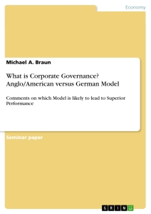anglo american model of corporate governance in india economics essay This paper surveys literature relating to the anglo-american model (shareholder  theory) and stakeholder theory of corporate governance in the modern global.