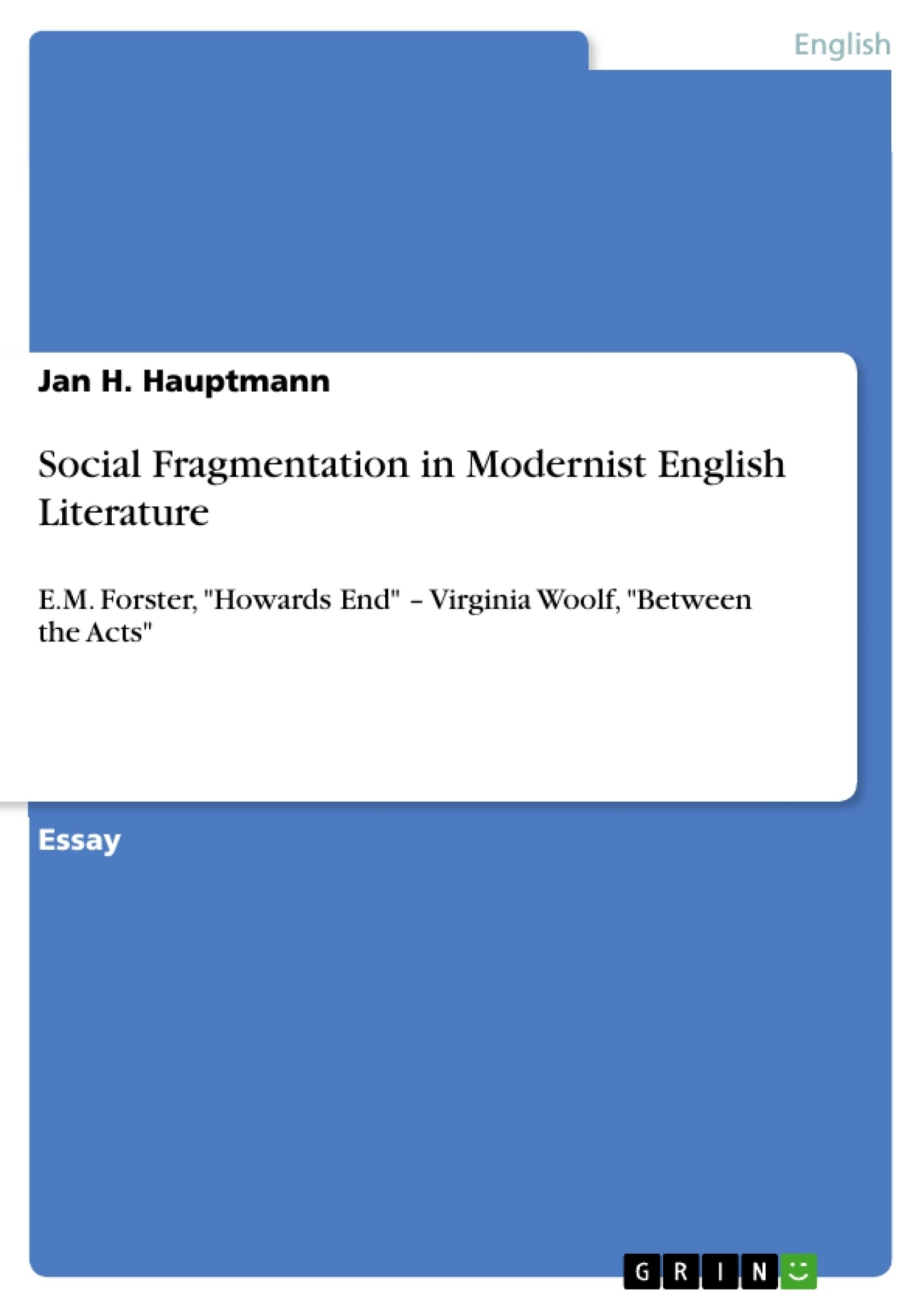 social fragmentation in modernist english literature publish  upload your own papers earn money and win an iphone x