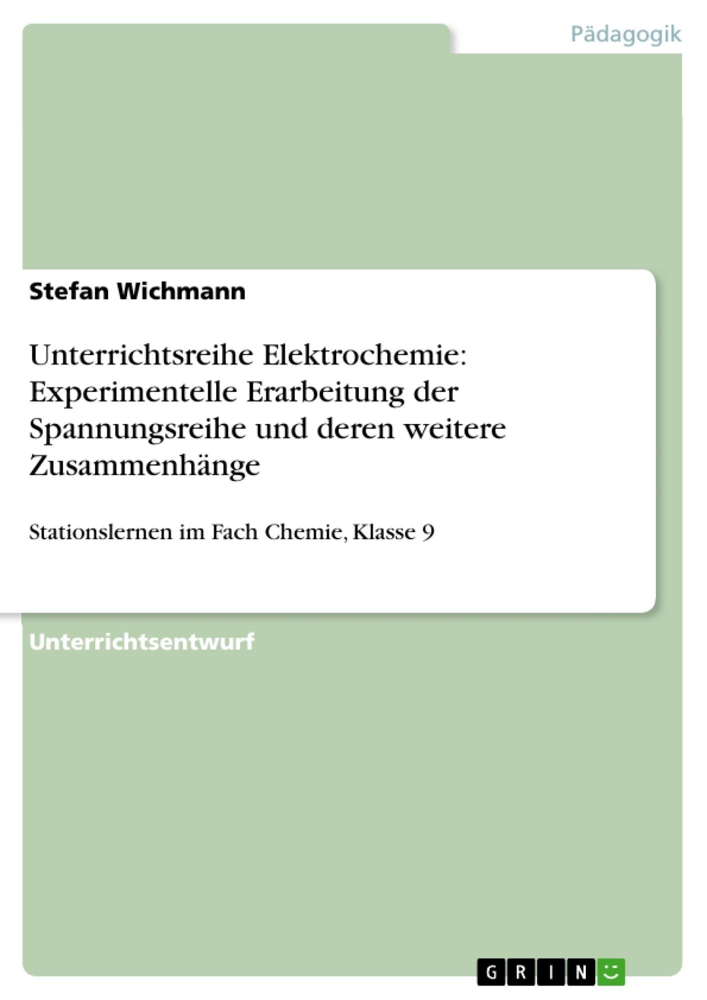 Unterrichtsreihe Elektrochemie: Experimentelle Erarbeitung der ...