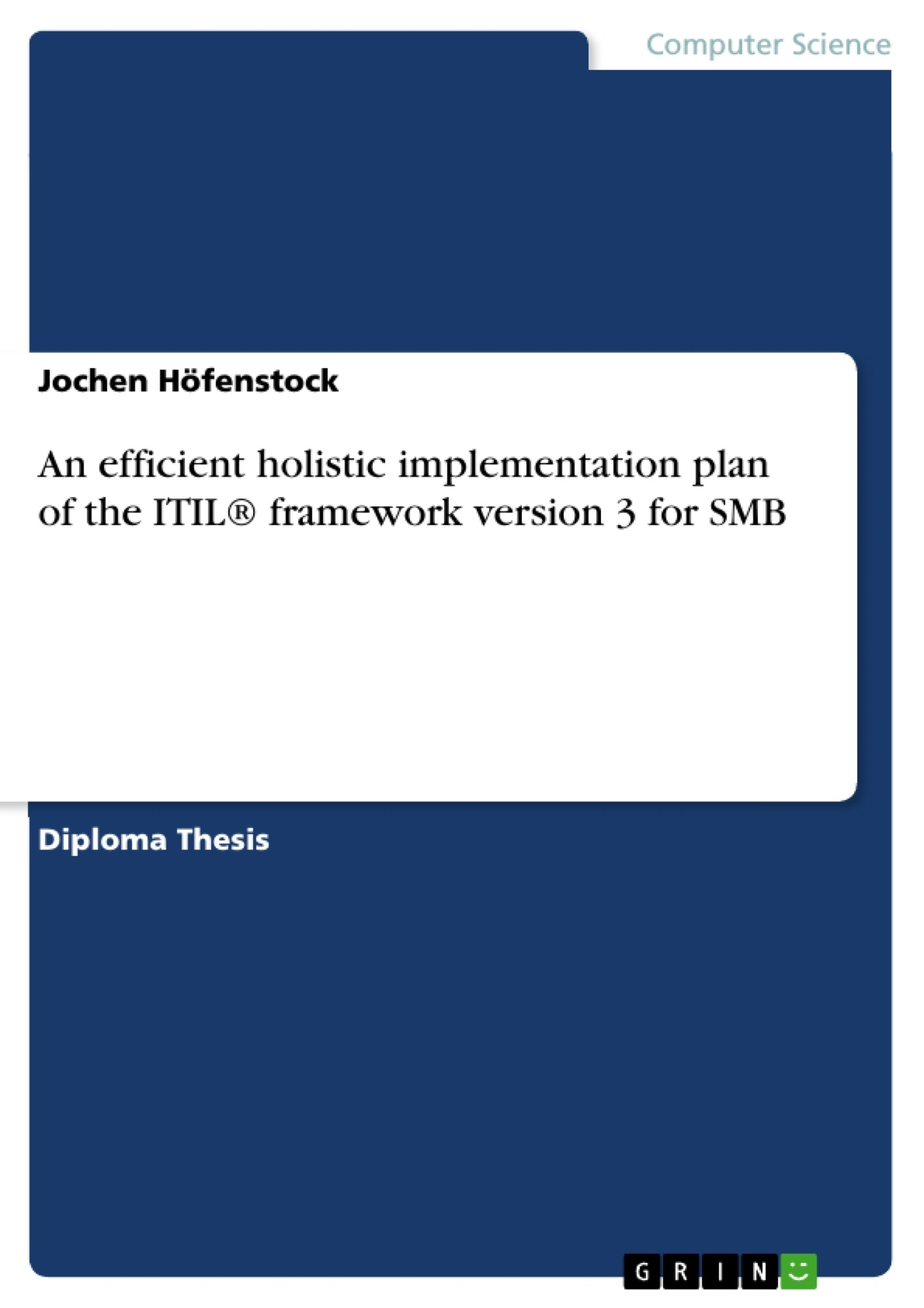 thesis in itil Implementation and institutionalization of itil benefits documented in scientific literature about itil implementation phd thesis and the findings and.