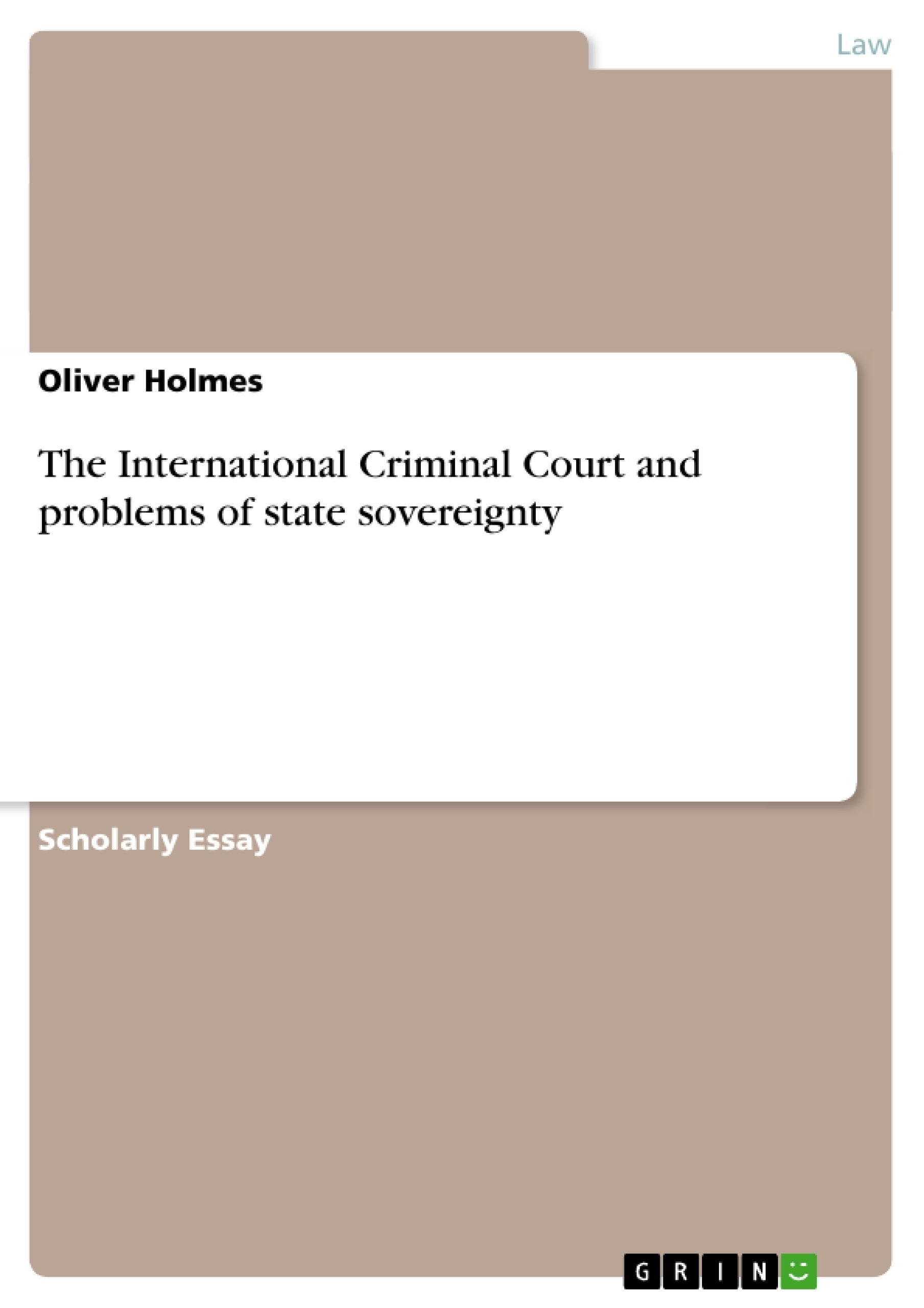 the international criminal court and problems of state sovereignty  upload your own papers earn money and win an iphone x