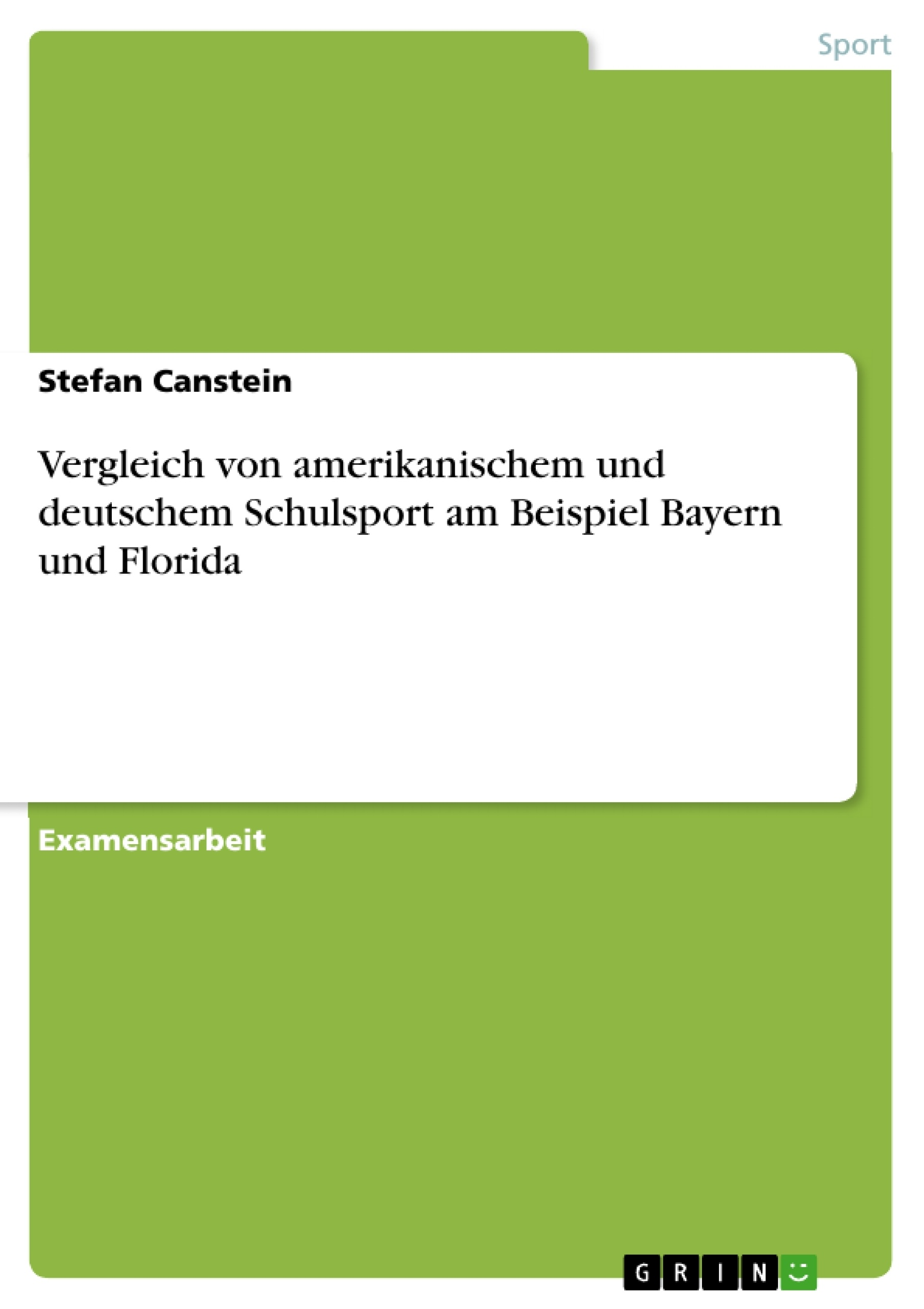 Vergleich von amerikanischem und deutschem Schulsport am Beispiel ...
