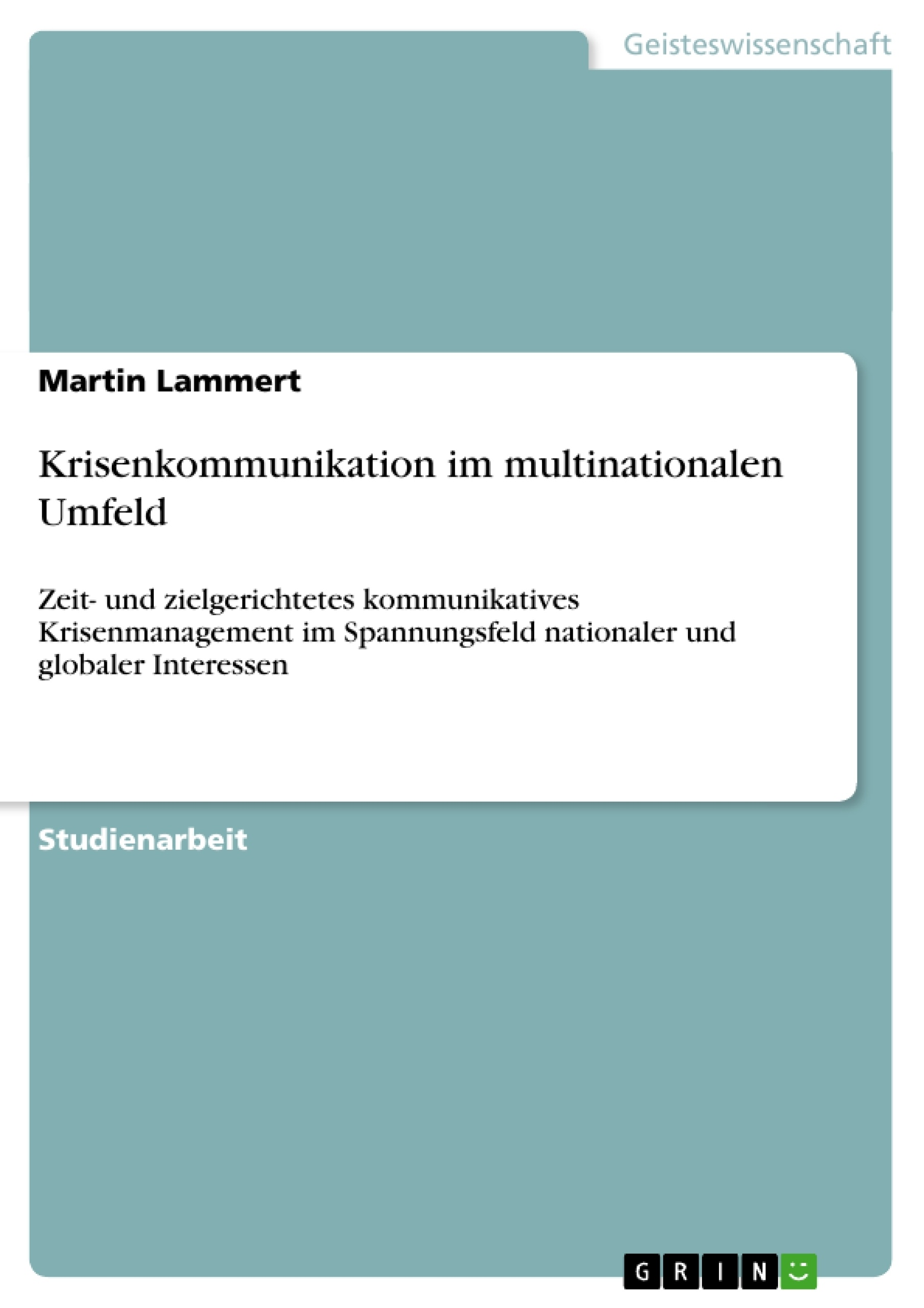 Krisenkommunikation im multinationalen Umfeld   Masterarbeit ...