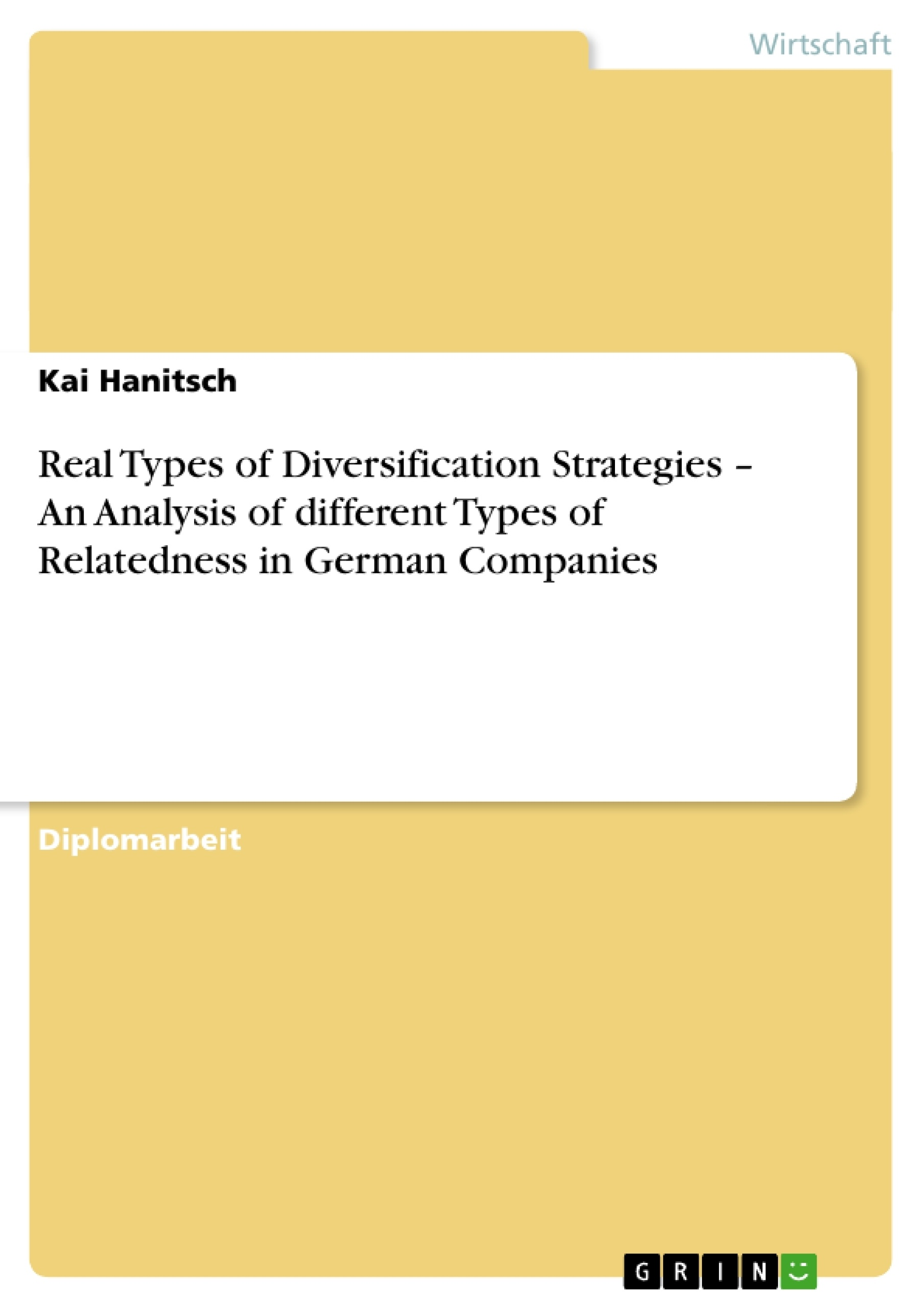 Real Types of Diversification Strategies – An Analysis of ...