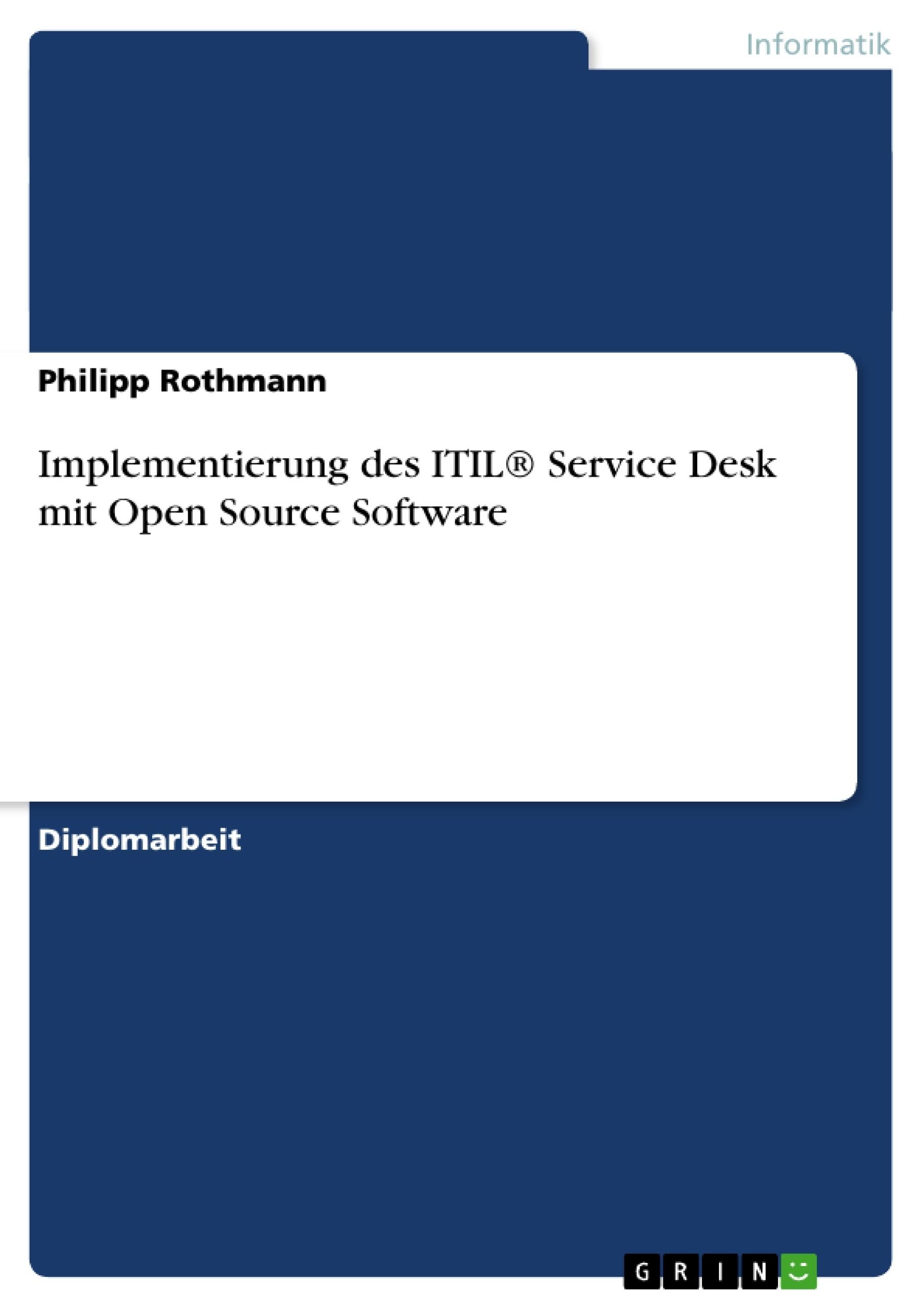 Implementierung Des Itil 174 Service Desk Mit Open Source