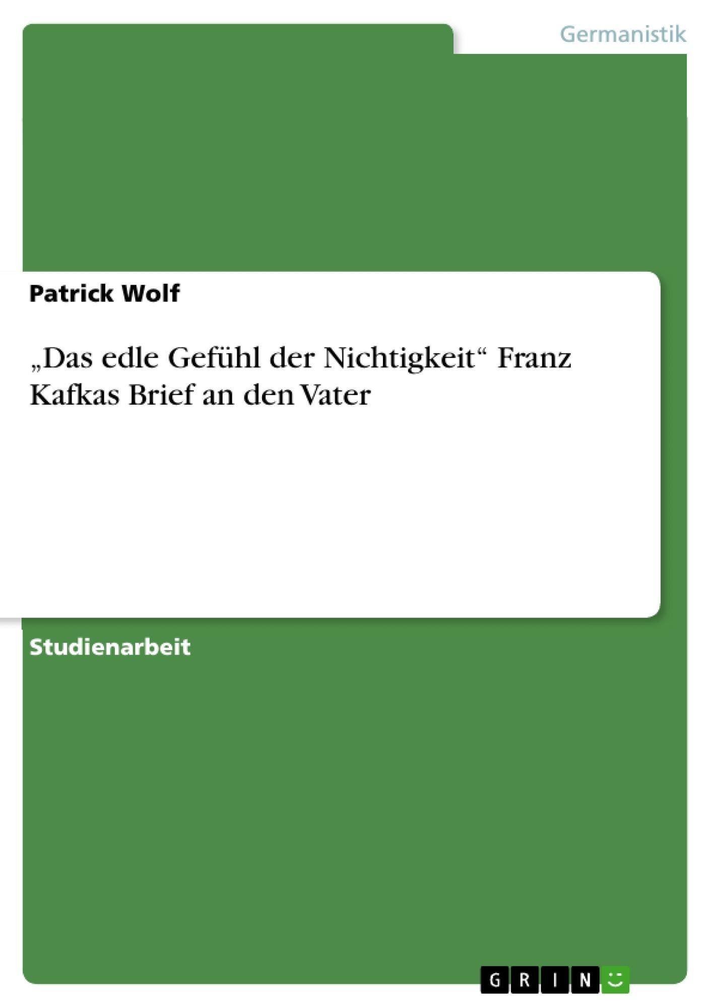 """Das edle Gefühl der Nichtigkeit"""" Franz Kafkas Brief an den Vater ..."""
