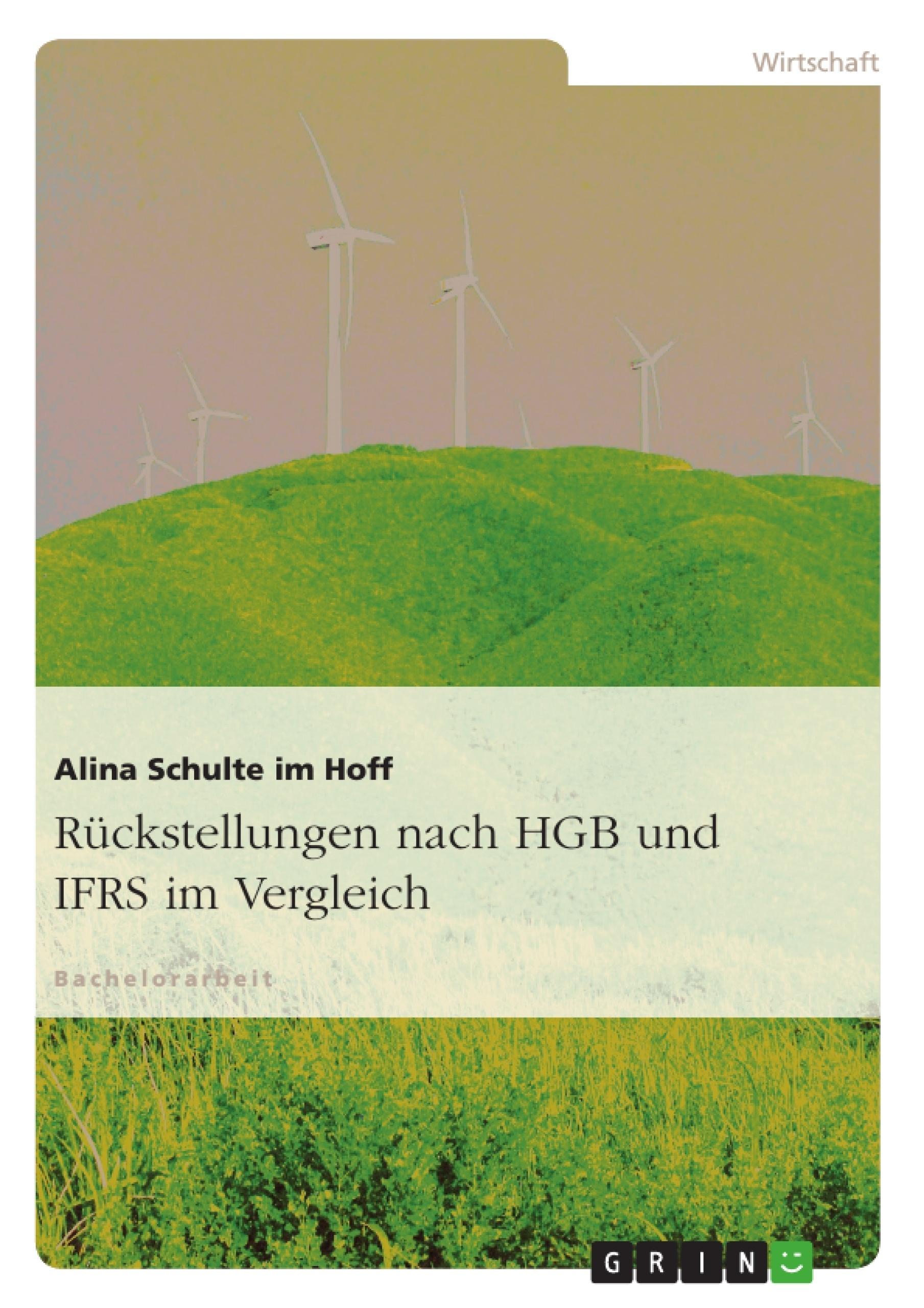 Rückstellungen nach HGB und IFRS im Vergleich | Masterarbeit ...