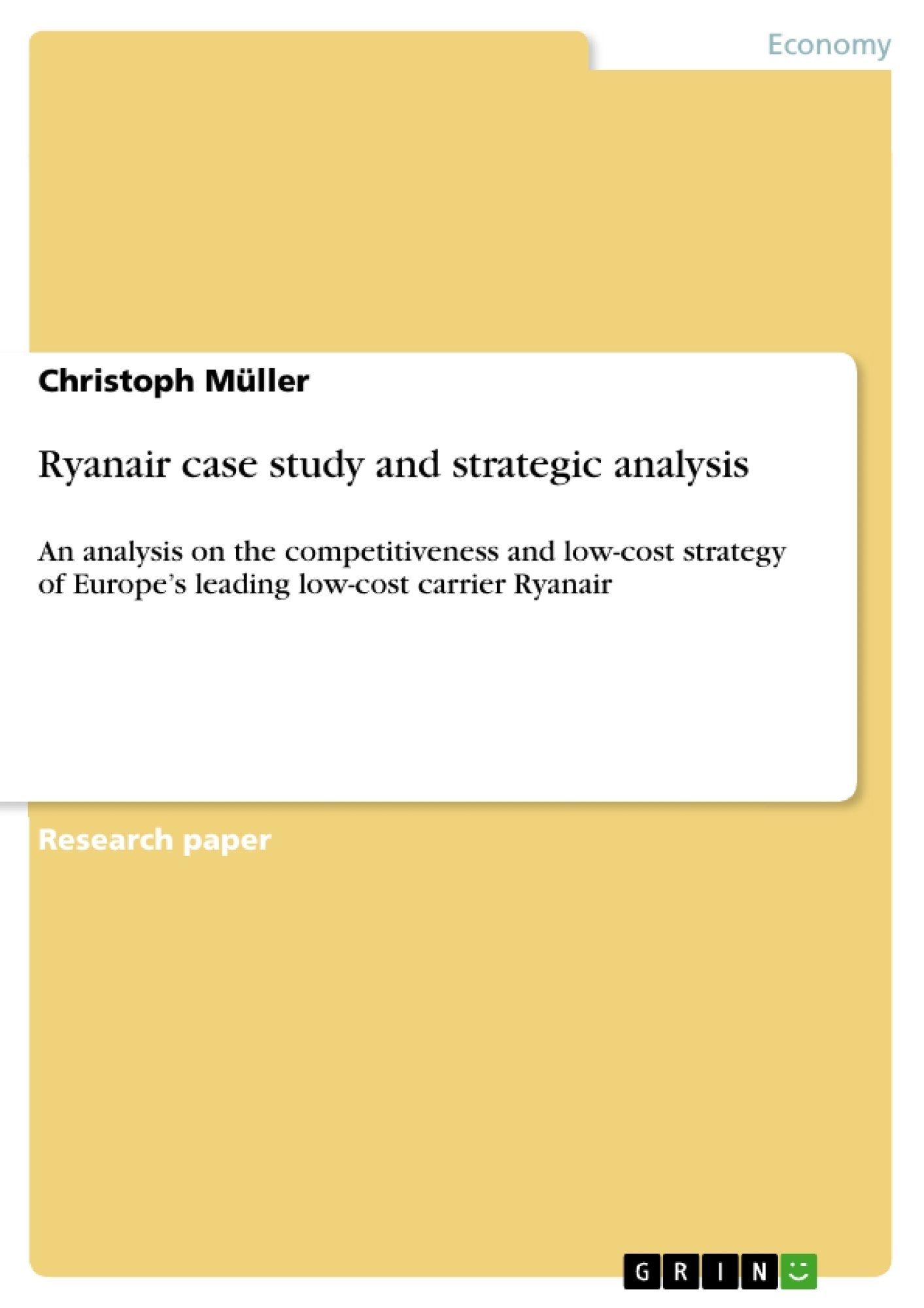 case study and comparative strategic analysis of toyota and ryanair Case study and comparative strategic analysis of toyota and ryanair: the key  differences in the operations strategy of manufacturers and service firms in terms .