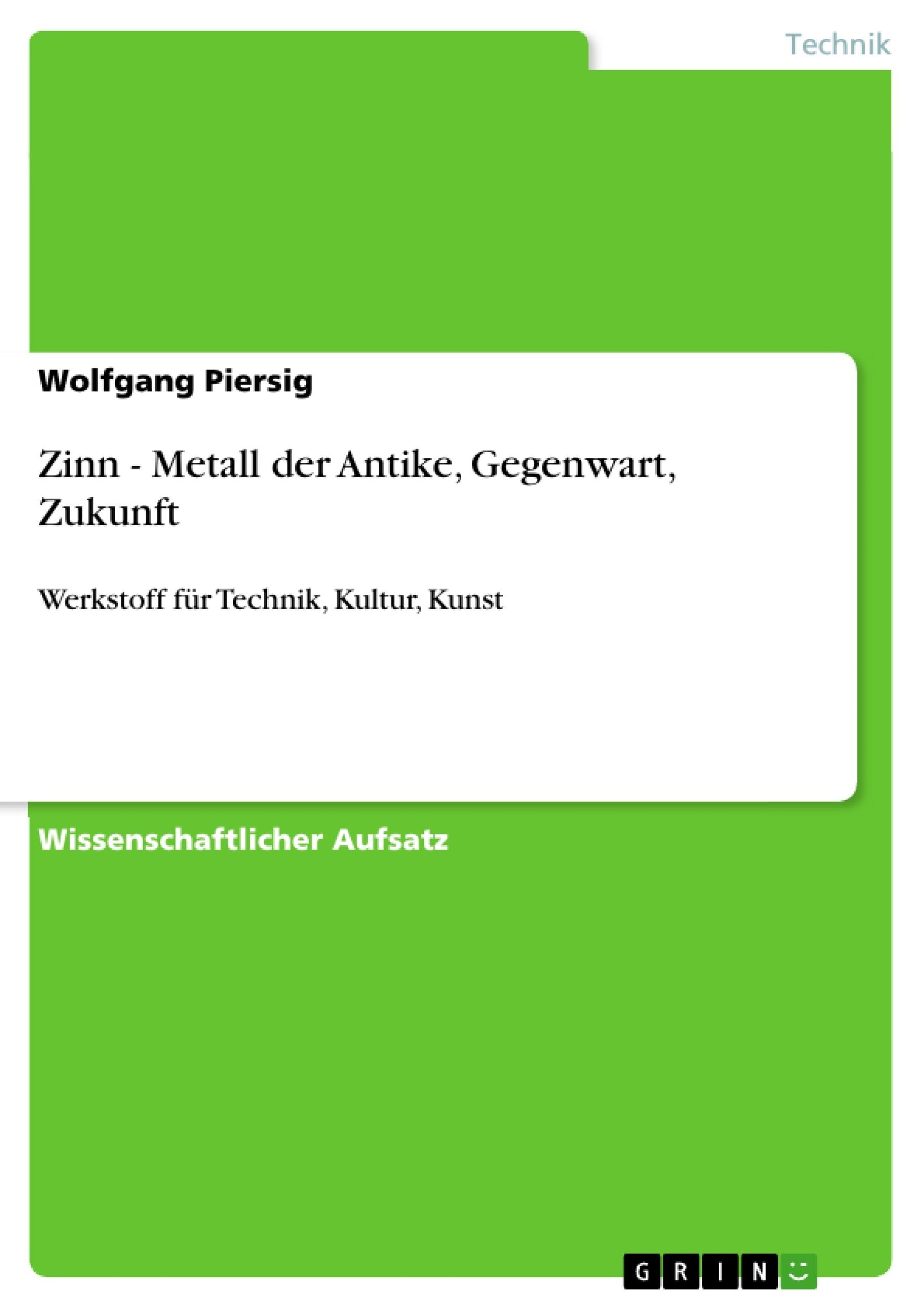 Zinn - Metall der Antike, Gegenwart, Zukunft | Masterarbeit ...