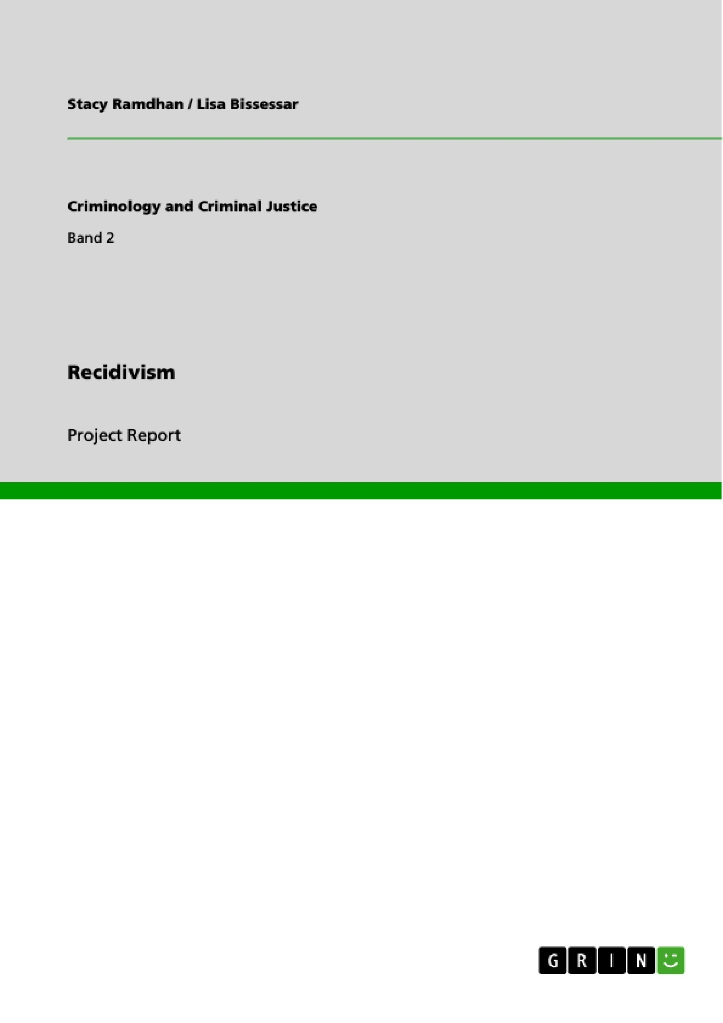 Criminal Recidivism Research Paper Starter