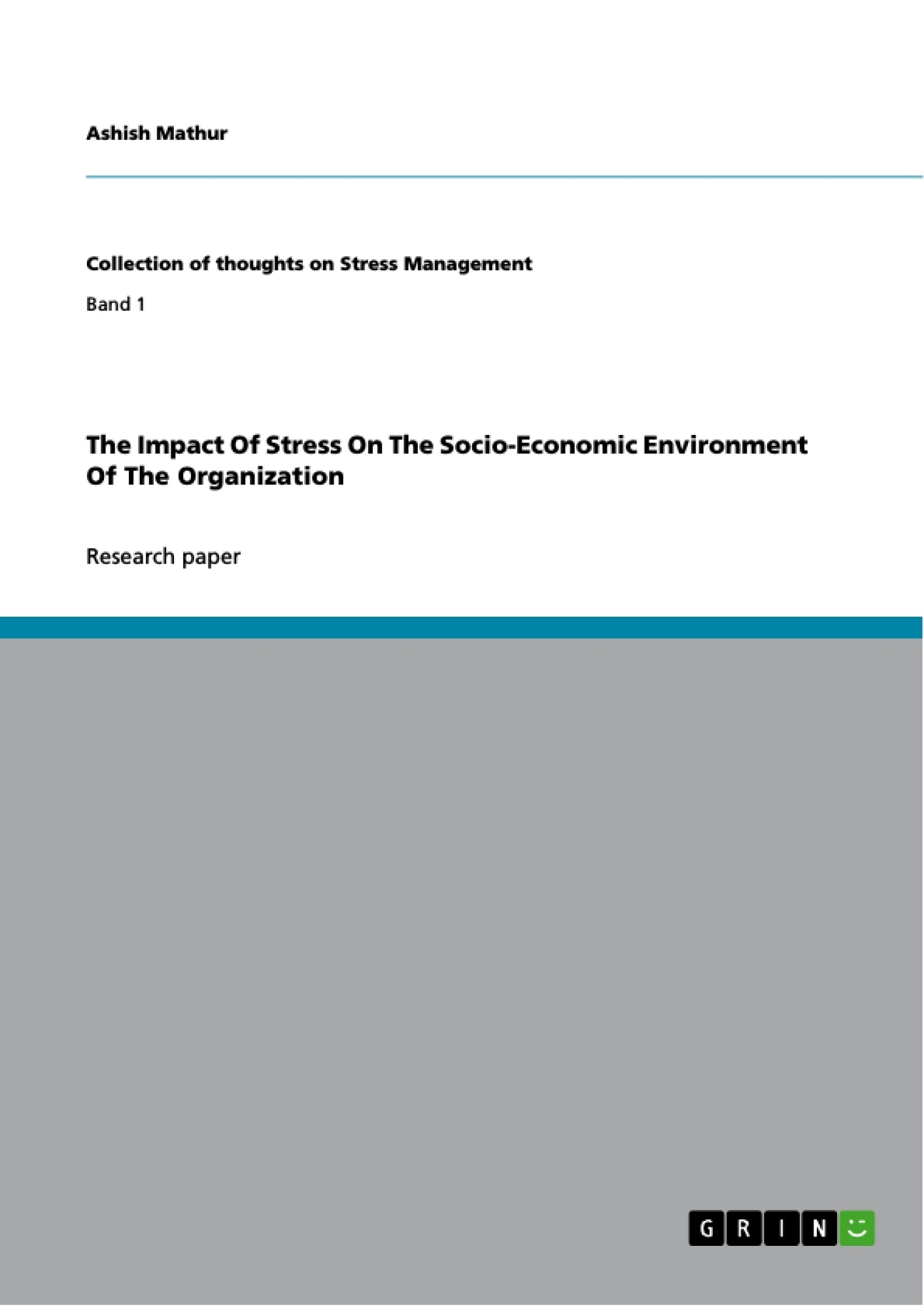 the impact of stress on the socio economic environment of the  the impact of stress on the socio economic environment of the publish your master s thesis bachelor s thesis essay or term paper