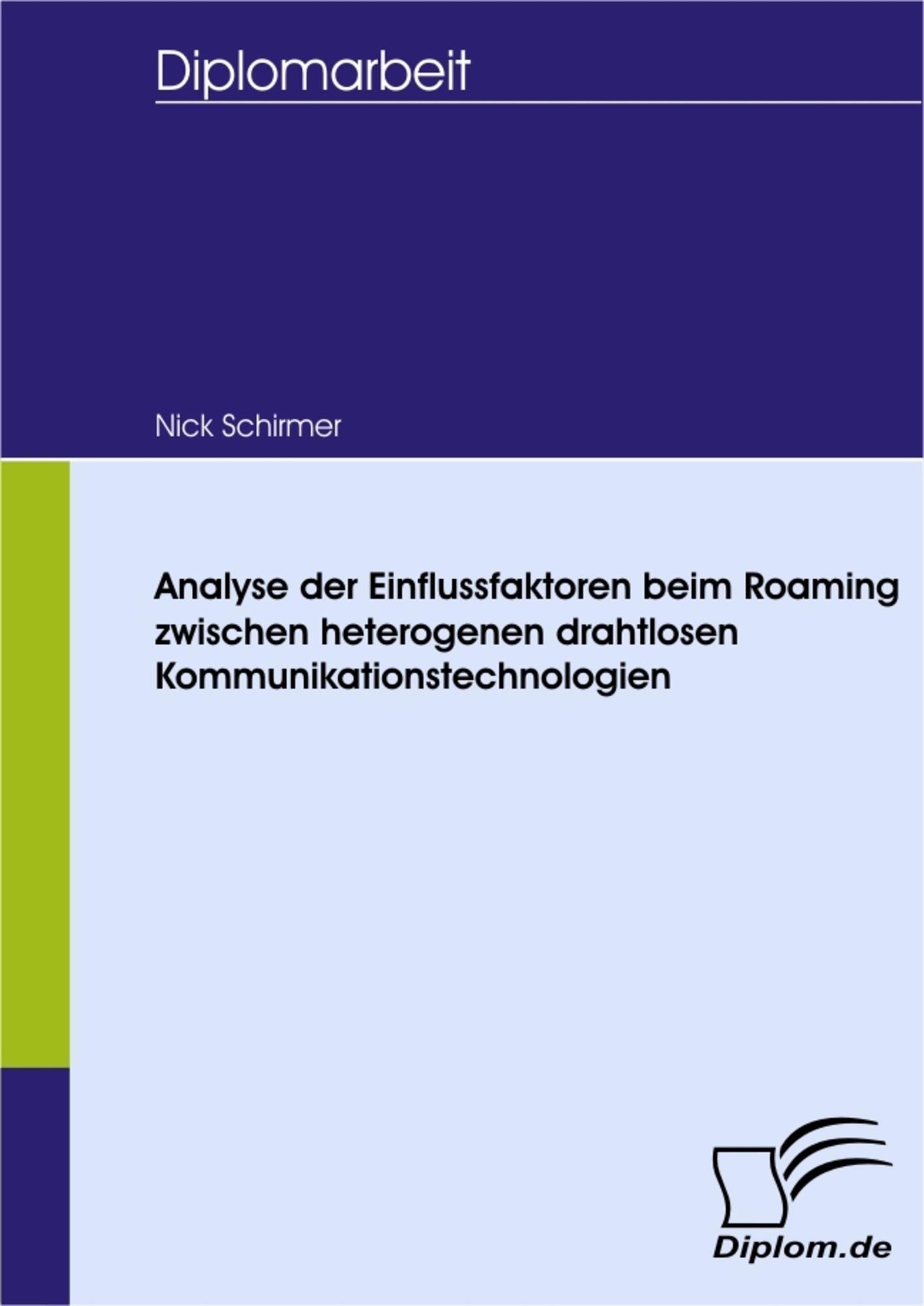 Analyse der Einflussfaktoren beim Roaming zwischen heterogenen ...