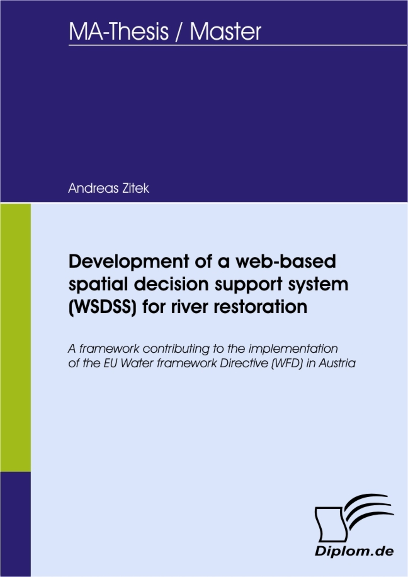 development of a web based spatial decision support system wsdss  leseprobe aus 66 seiten